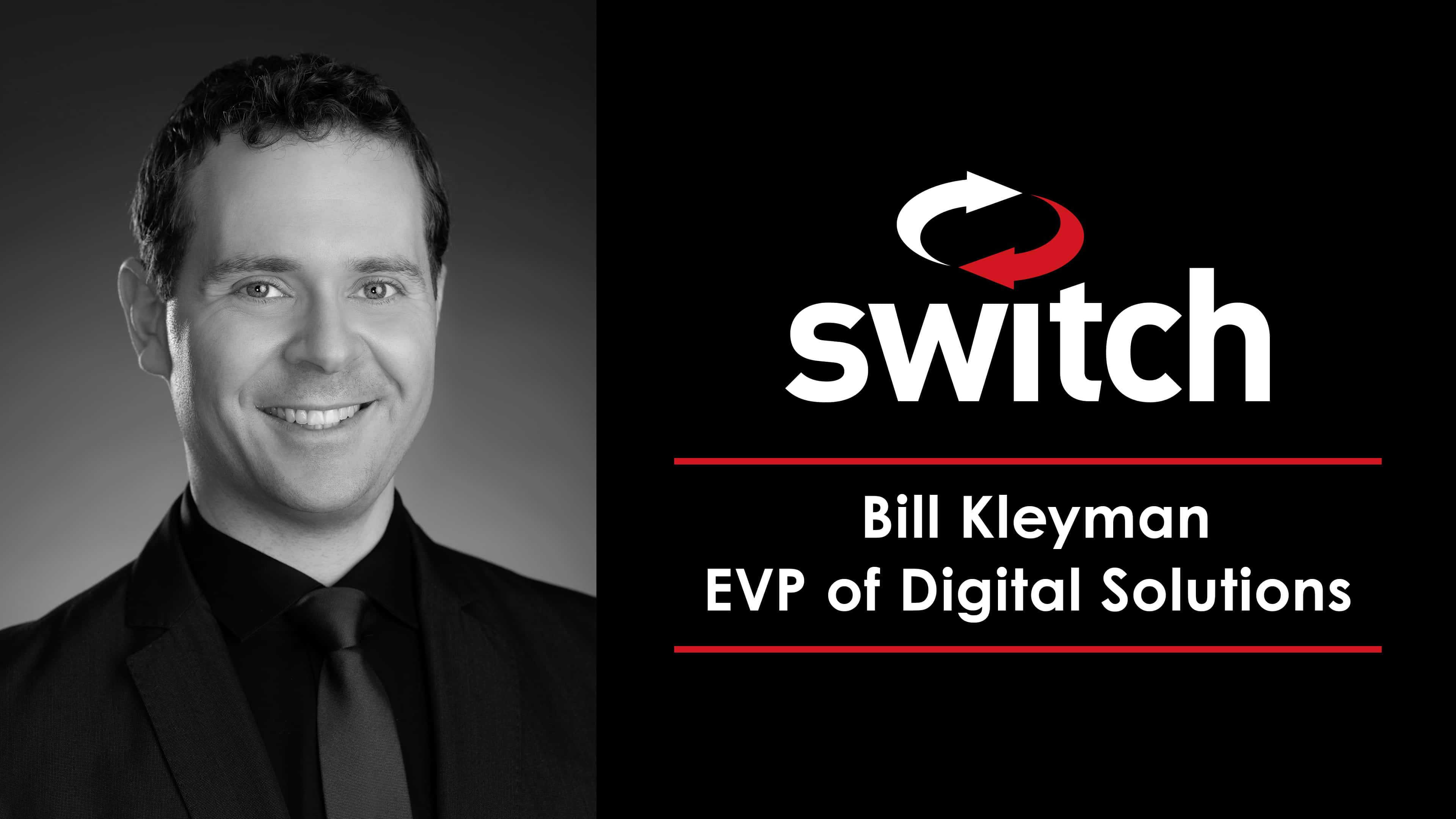 Digital Innovation Leader and Technology Journalist Bill Kleyman Joins Switch as EVP of Digital Solutions