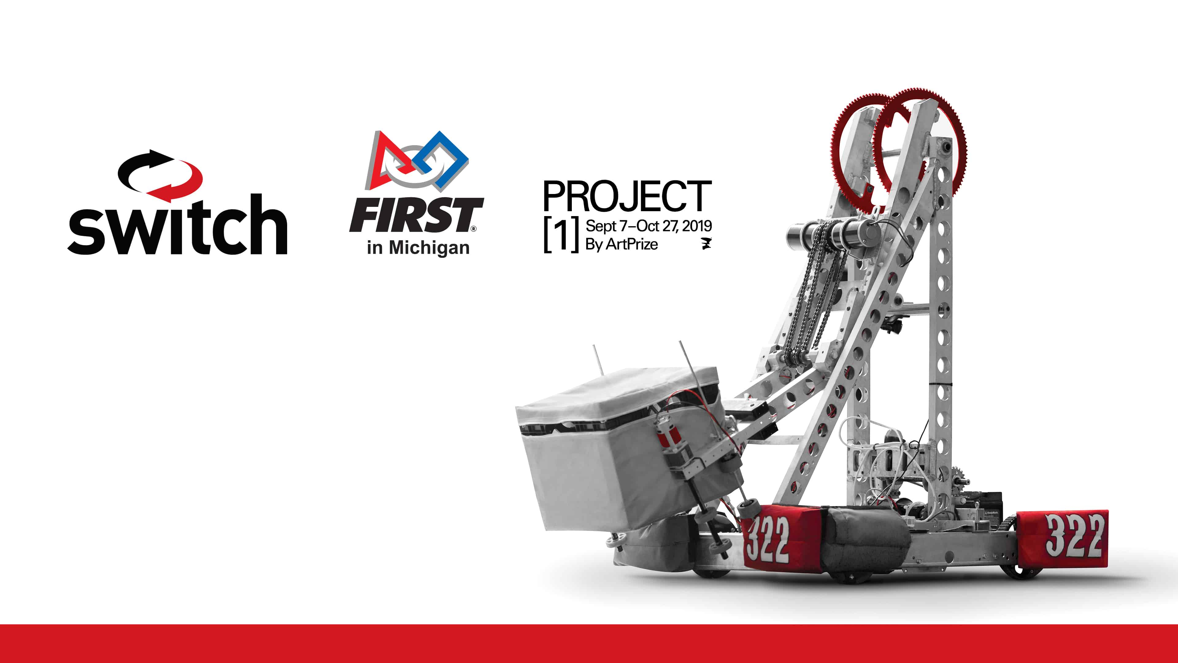 Switch Sponsors FIRST<sup><small>®</small></sup> in Michigan Robotics Teams in STEAM-Based Learning Experiences at Project 1 by ArtPrize